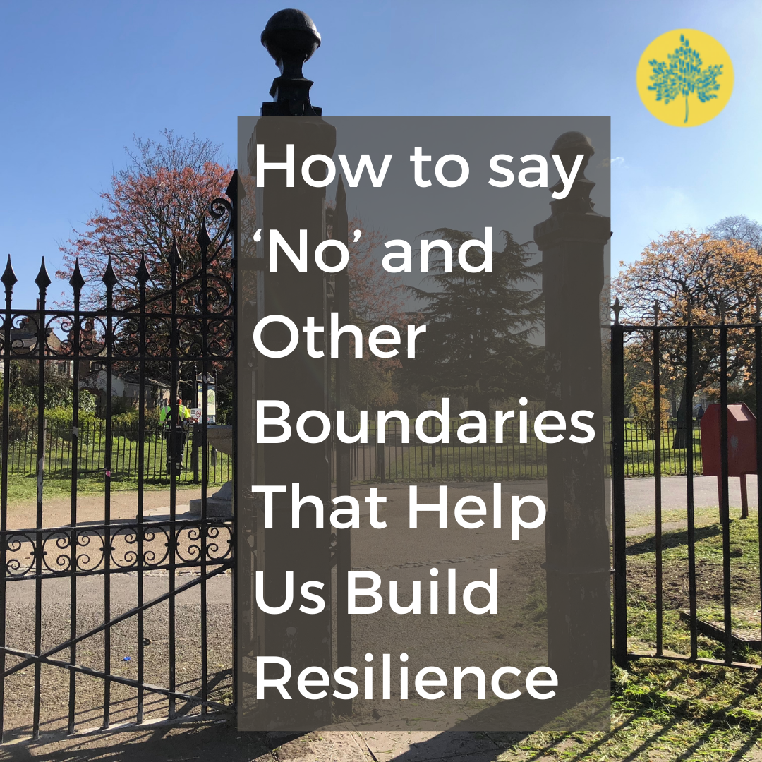 How to Say No and Other Boundaries that Build Resilience